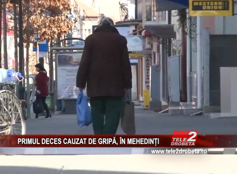 PRIMUL DECES CAUZAT DE GRIPĂ, ÎN MEHEDINȚI