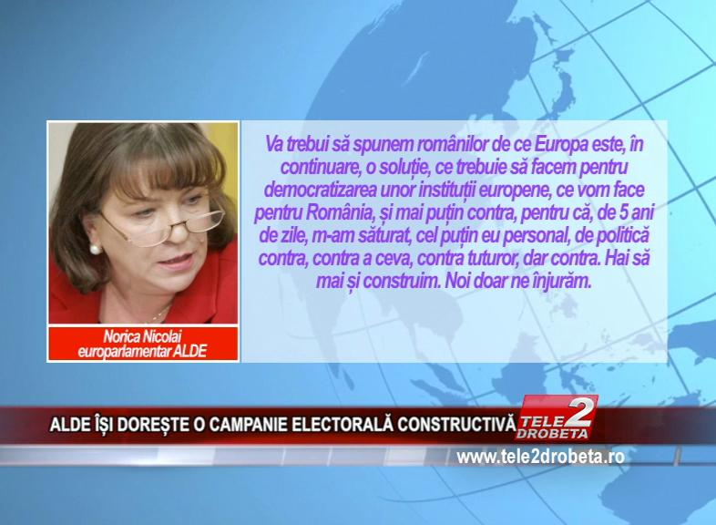 ALDE ÎȘI DOREȘTE O CAMPANIE ELECTORALĂ CONSTRUCTIVĂ