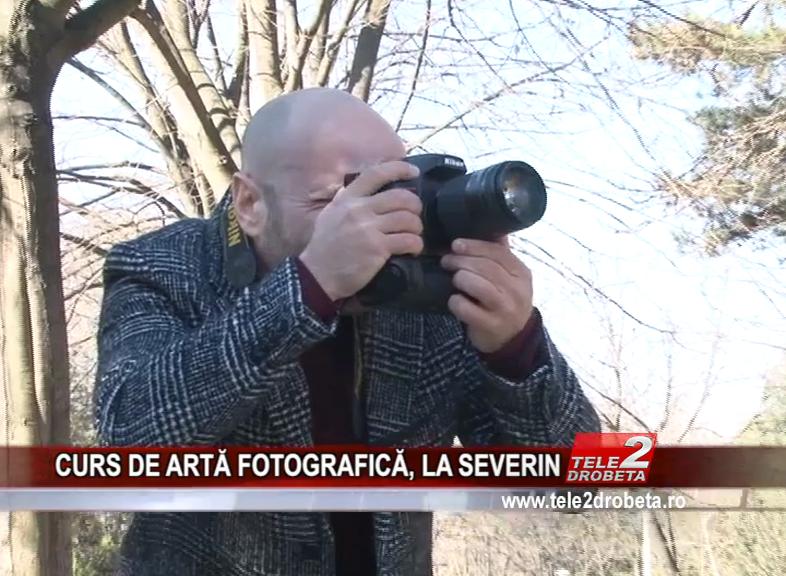CURS DE ARTĂ FOTOGRAFICĂ, LA SEVERIN