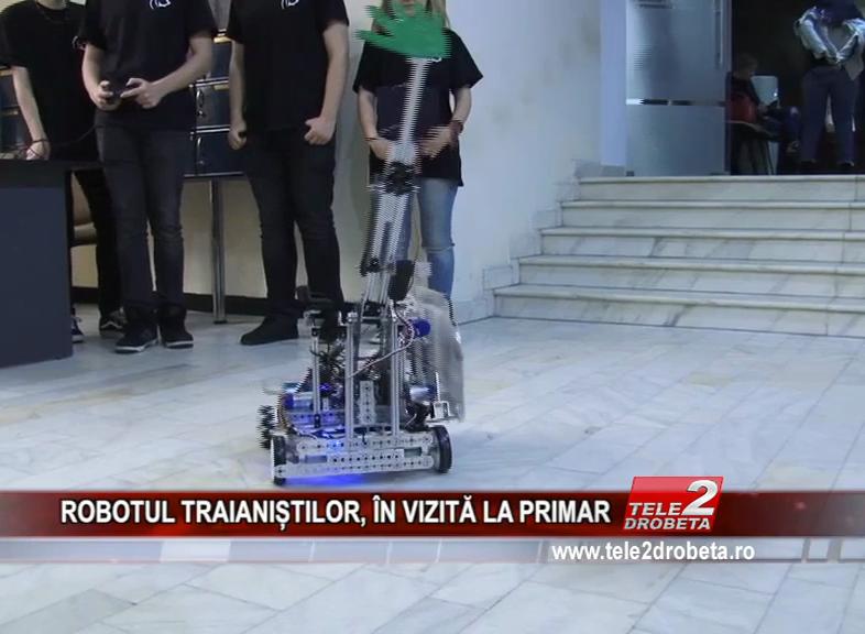 ROBOTUL TRAIANIȘTILOR, ÎN VIZITĂ LA PRIMAR