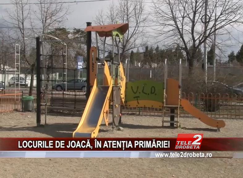 LOCURILE DE JOACĂ, ÎN ATENȚIA PRIMĂRIEI
