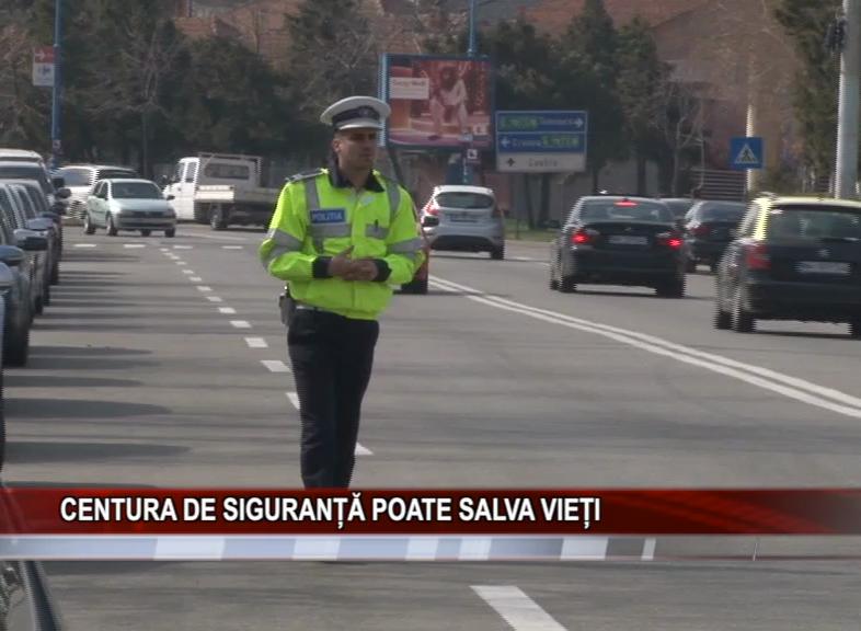 CENTURA DE SIGURANȚĂ POATE SALVA VIEȚI