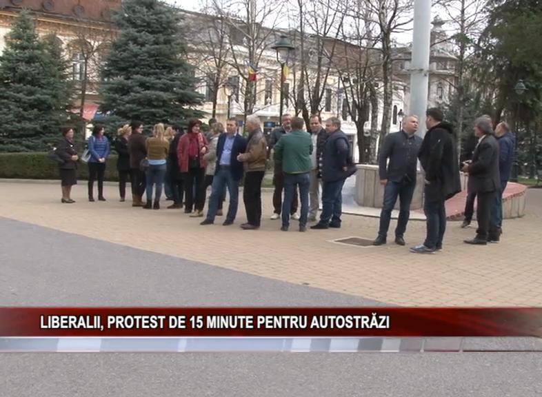 LIBERALII, PROTEST DE 15 MINUTE PENTRU AUTOSTRĂZI