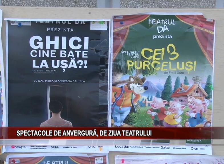 SPECTACOLE DE ANVERGURĂ, DE ZIUA TEATRULUI