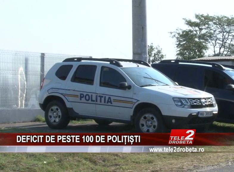 DEFICIT DE PESTE 100 DE POLIȚIȘTI