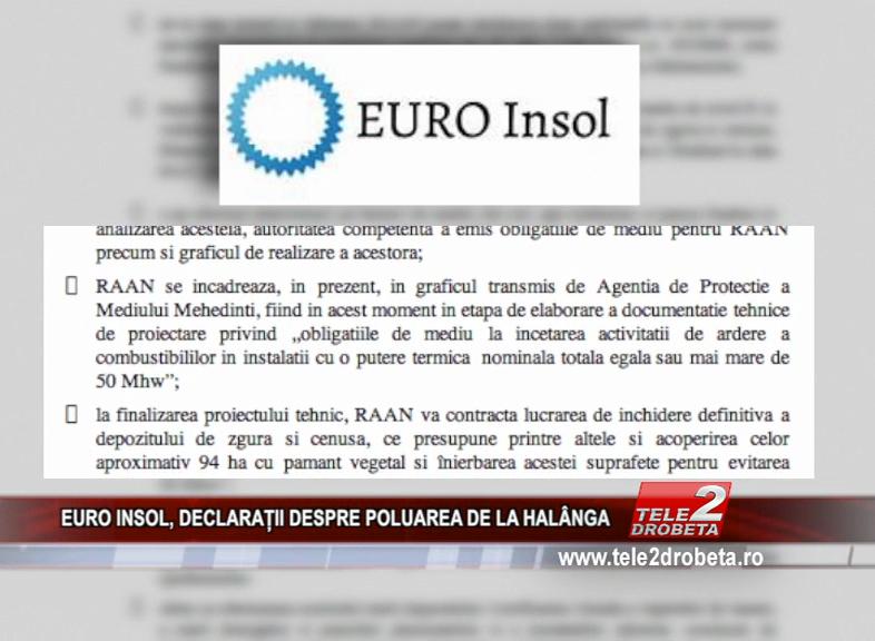 EURO INSOL, DECLARAȚII DESPRE POLUAREA DE LA HALÂNGA