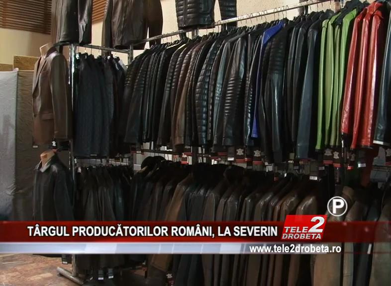 TÂRGUL PRODUCĂTORILOR ROMÂNI, LA SEVERIN