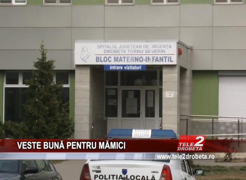 VESTE BUNĂ PENTRU MĂMICI