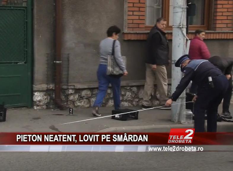 PIETON NEATENT, LOVIT PE SMÂRDAN