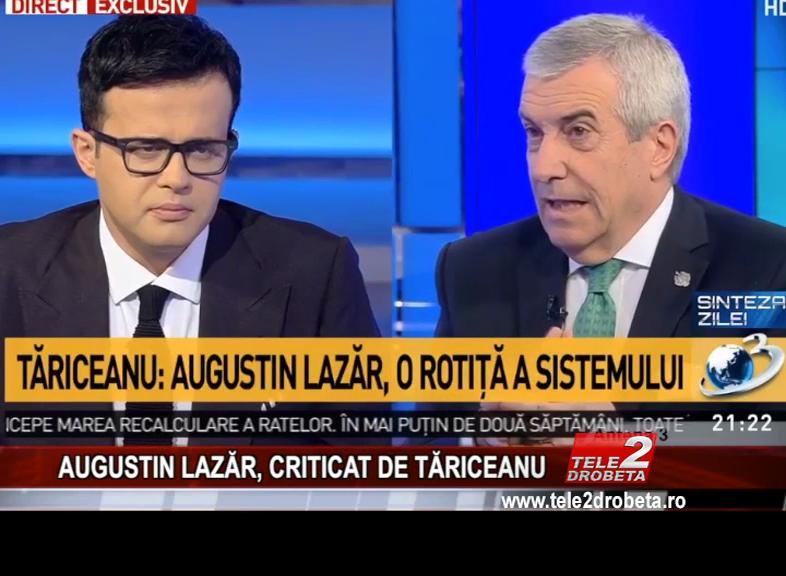AUGUSTIN LAZĂR, CRITICAT DE TĂRICEANU