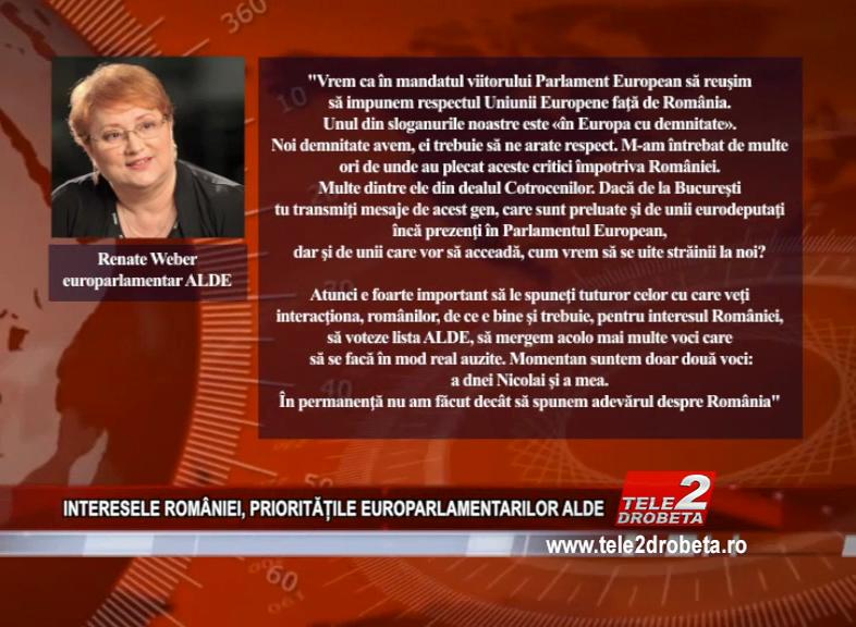 INTERESELE ROMÂNIEI, PRIORITĂȚILE EUROPARLAMENTARILOR ALDE