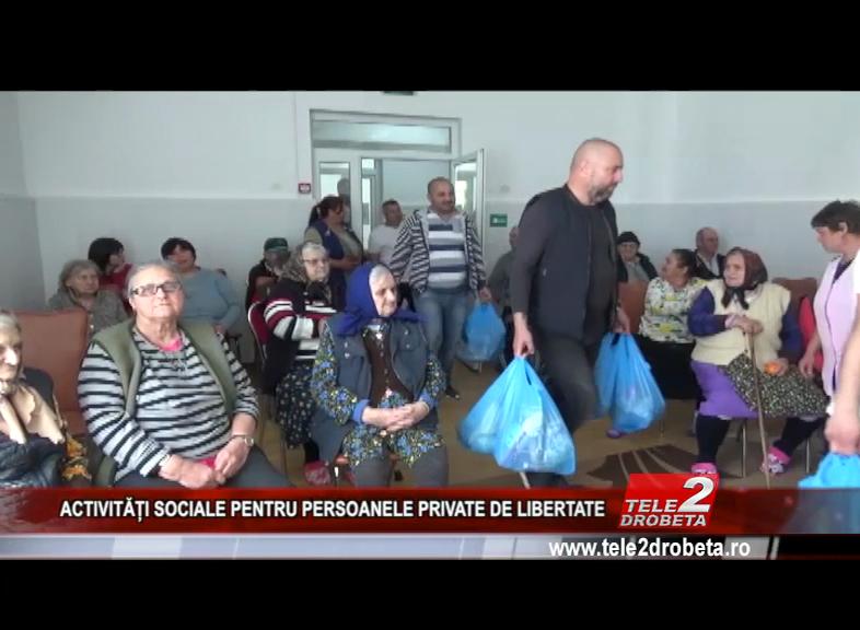 ACTIVITĂȚI SOCIALE PENTRU PERSOANELE PRIVATE DE LIBERTATE