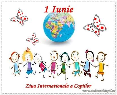 1 IUNIE- ZIUA TUTUROR COPIILOR