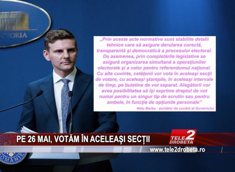 PE 26 MAI, VOTAM IN ACELEASI SECTII