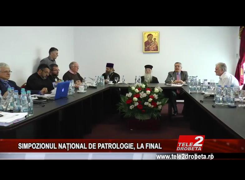 SIMPOZIONUL NAȚIONAL DE PATROLOGIE, LA FINAL