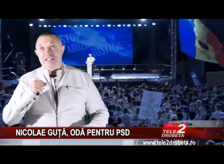 NICOLAE GUȚĂ, ODĂ PENTRU PSD