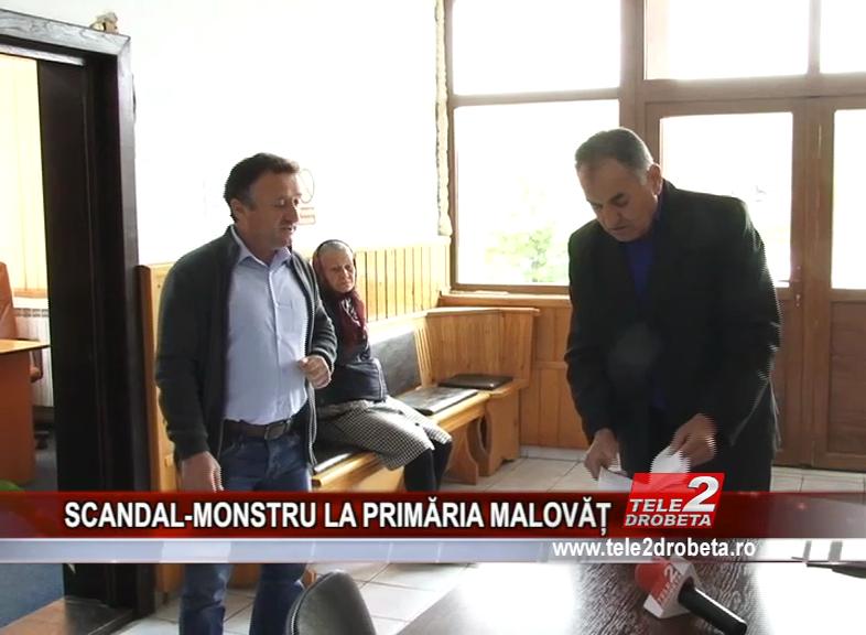 SCANDAL-MONSTRU LA PRIMĂRIA MALOVĂȚ