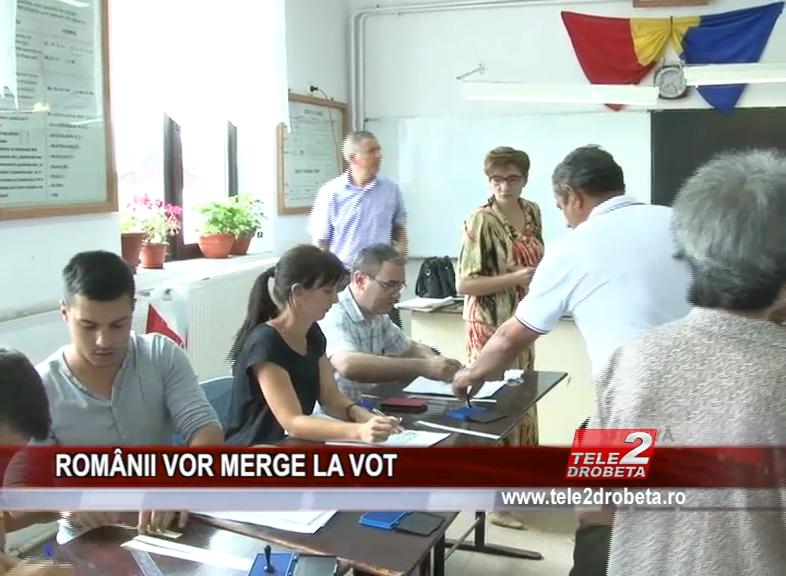 ROMÂNII VOR MERGE LA VOT