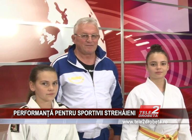 PERFORMANȚĂ PENTRU SPORTIVII STREHĂIENI
