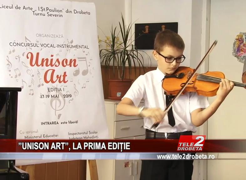 ''UNISON ART'', LA PRIMA EDIȚIE
