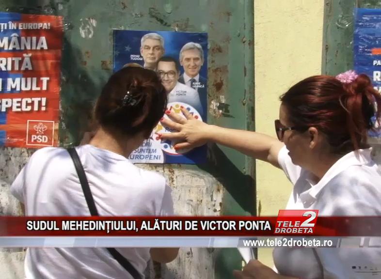 SUDUL MEHEDINȚIULUI, ALĂTURI DE VICTOR PONTA
