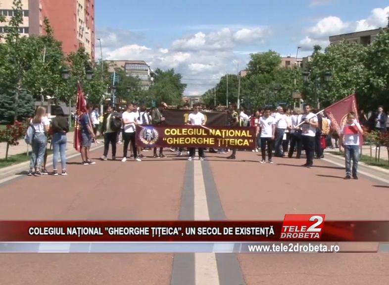COLEGIUL NAȚIONAL ''GHEORGHE ȚIȚEICA'', UN SECOL DE EXISTENȚĂ