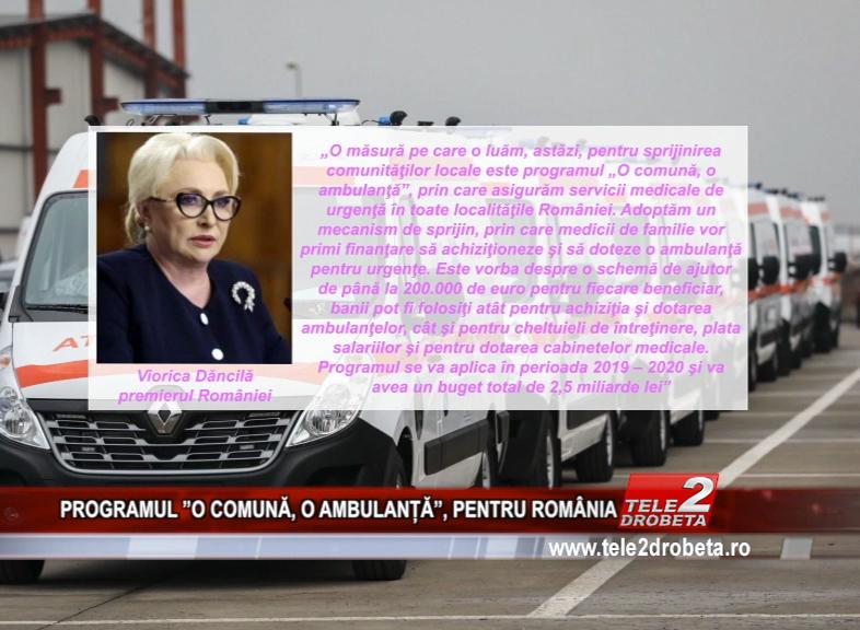 PROGRAMUL ''O COMUNĂ, O AMBULANȚĂ'', PENTRU ROMÂNIA