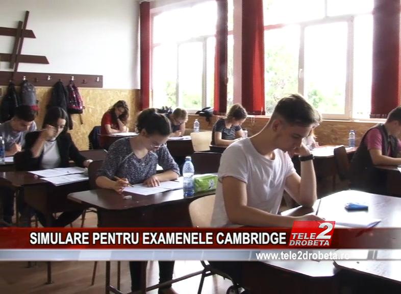 SIMULARE PENTRU EXAMENELE CAMBRIDGE