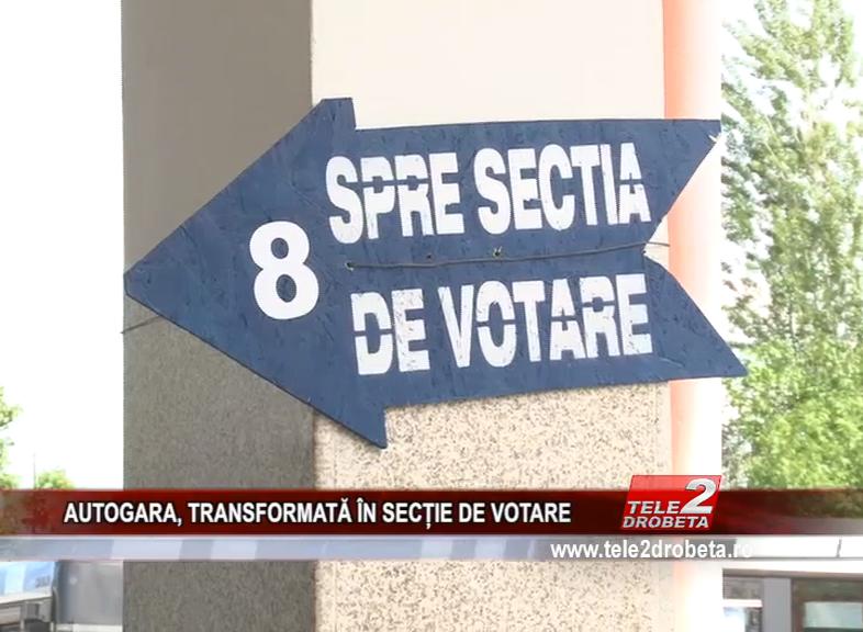 AUTOGARA, TRANSFORMATĂ ÎN SECȚIE DE VOTARE