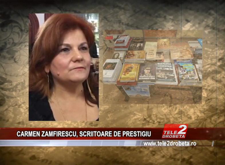 CARMEN ZAMFIRESCU, SCRIITOARE DE PRESTIGIU