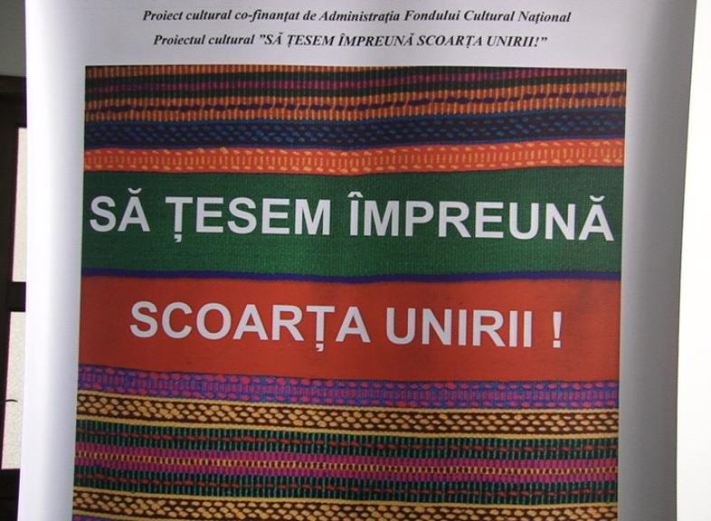 ''SĂ ȚESEM ÎMPREUNĂ SCOARȚA UNIRII''