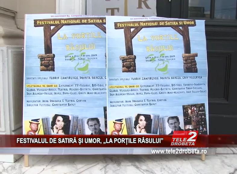 """FESTIVALUL DE SATIRĂ ȘI UMOR, """"LA PORȚILE RÂSULUI"""""""