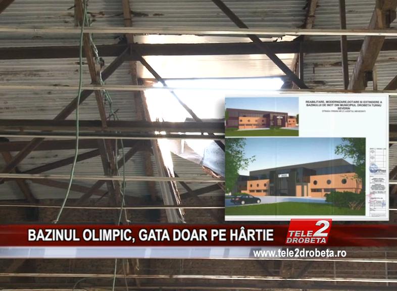BAZINUL OLIMPIC, GATA DOAR PE HÂRTIE