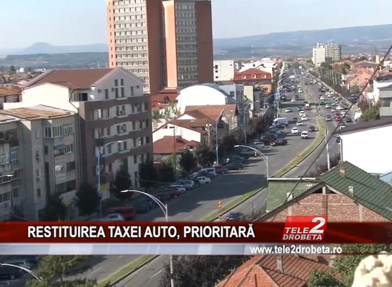RESTITUIREA TAXEI AUTO, PRIORITARĂ