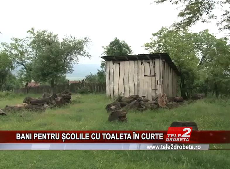 BANI PENTRU ȘCOLILE CU TOALETA ÎN CURTE