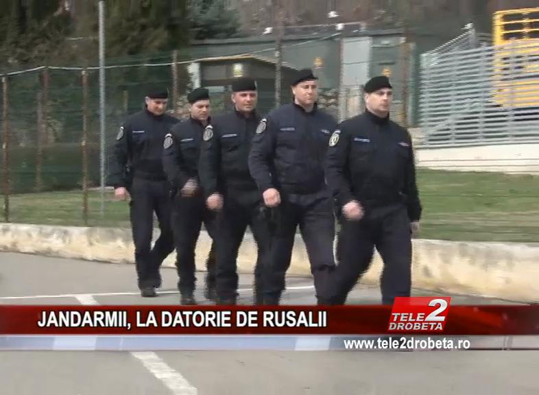 JANDARMII, LA DATORIE DE RUSALII