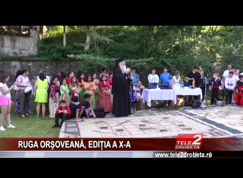 RUGA ORȘOVEANĂ, EDIȚIA A X-A