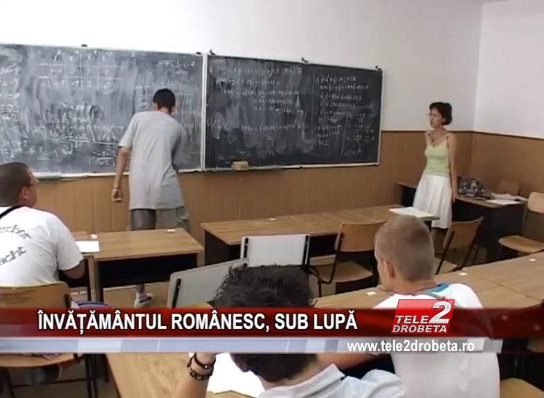 ÎNVĂȚĂMÂNTUL ROMÂNESC, SUB LUPĂ