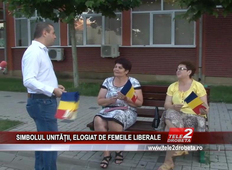SIMBOLUL UNITĂȚII, ELOGIAT DE FEMEILE LIBERALE