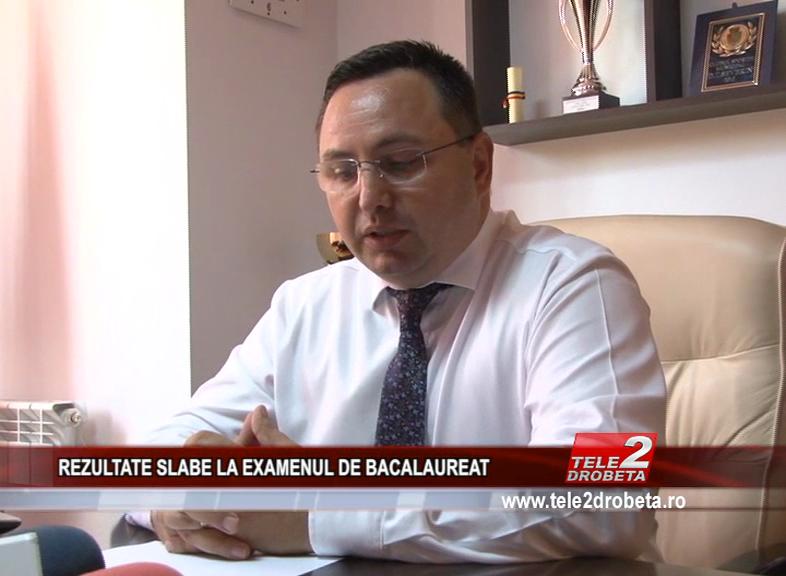 REZULTATE SLABE LA EXAMENUL DE BACALAUREAT