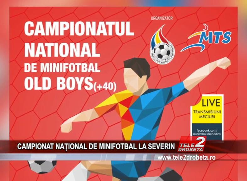 CAMPIONAT NAȚIONAL DE MINIFOTBAL LA SEVERIN