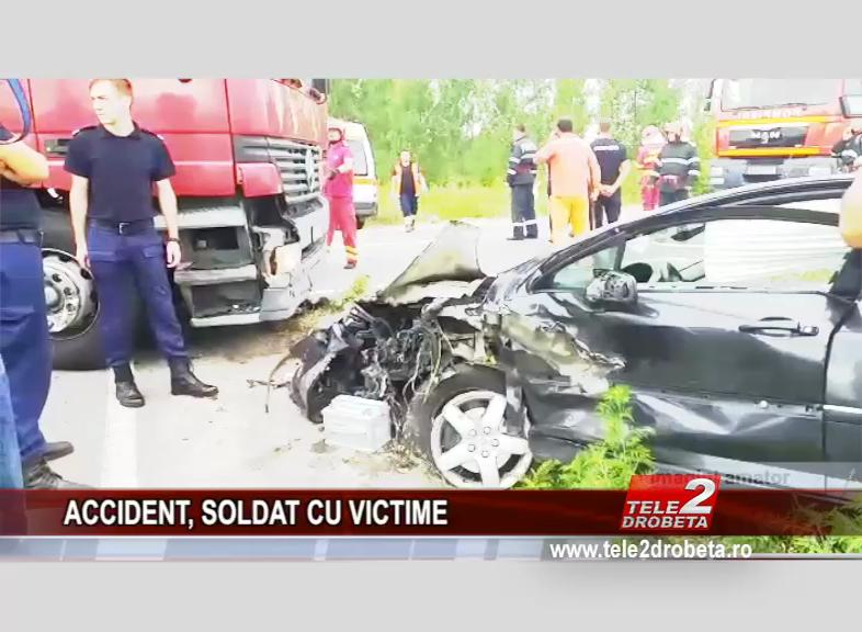 ACCIDENT, SOLDAT CU VICTIME
