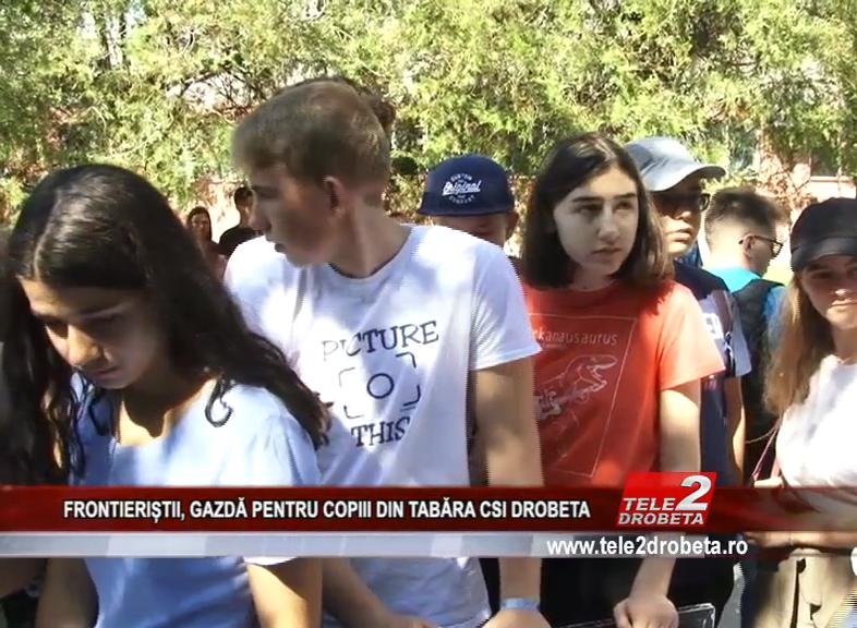 """FRONTIERIȘTII, GAZDĂ PENTRU COPIII DIN TABĂRA """" CSI DROBETA"""""""
