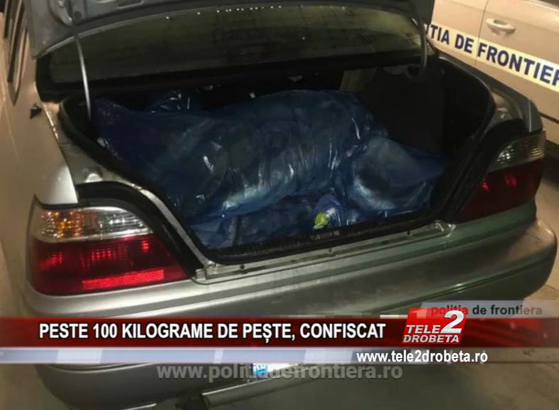 PESTE 100 KILOGRAME DE PEȘTE, CONFISCAT