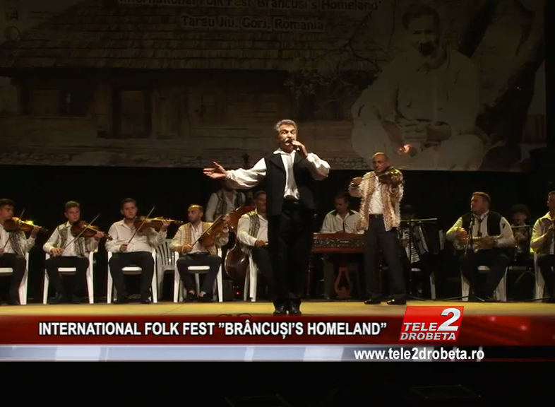 INTERNATIONAL FOLK FEST ''BRÂNCUȘI'S HOMELAND''