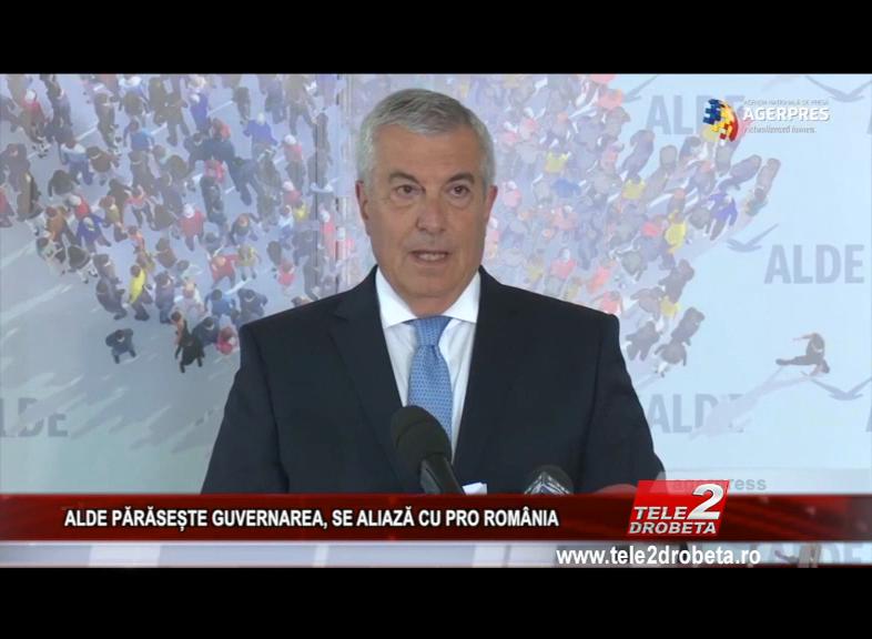 ALDE PĂRĂSEȘTE GUVERNAREA, SE ALIAZĂ CU PRO ROMÂNIA