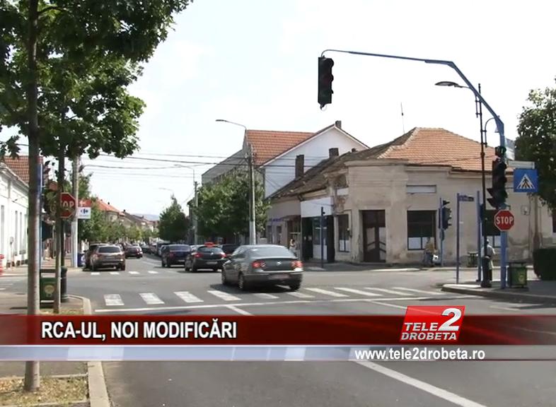 RCA-UL, NOI MODIFICĂRI