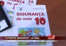 """""""10 PENTRU SIGURANȚĂ"""", LA FINAL"""