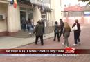 PROTEST ÎN FAȚA INSPECTORATULUI ȘCOLAR