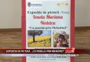 """EXPOZIȚIE DE PICTURĂ , """"CU PENELUL PRIN MEHEDINŢI"""""""